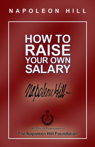 Napoleon Hill - How to Raise Your Own Salary Audiobook
