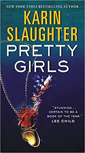 Karin Slaughter - Pretty Girls Audiobook Free Online