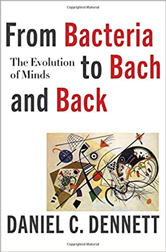 Daniel C. Dennett - From Bacteria to Bach and Back Audiobook