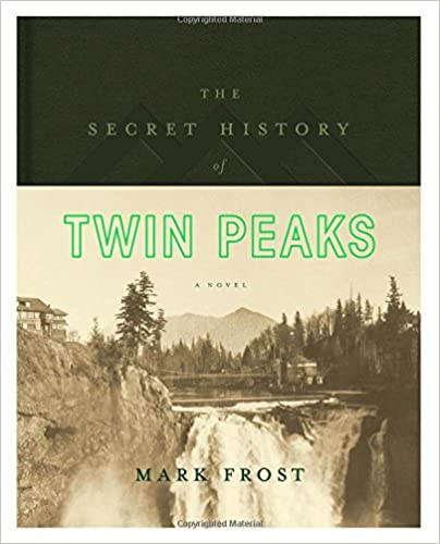 Mark Frost - The Secret History of Twin Peaks Audiobook Free
