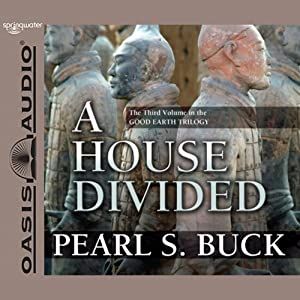 Pearl S. Buck - A House Divided Audiobook Free Online