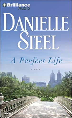 Danielle Steel - A Perfect Life Audiobook Free Online
