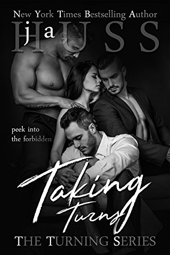 Taking Turns (The Turning Series Book 1) by [Huss, JA]