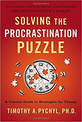 Timothy A. Pychyl - Solving the Procrastination Puzzle Audiobook