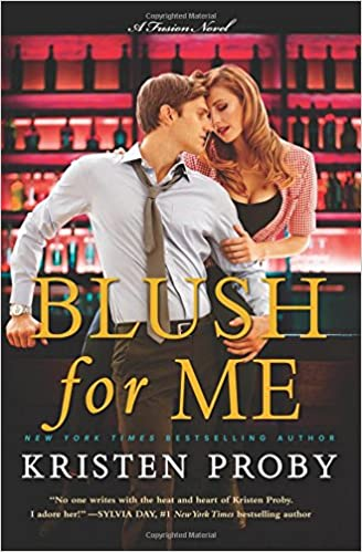 Kristen Proby - Blush for Me Audiobook