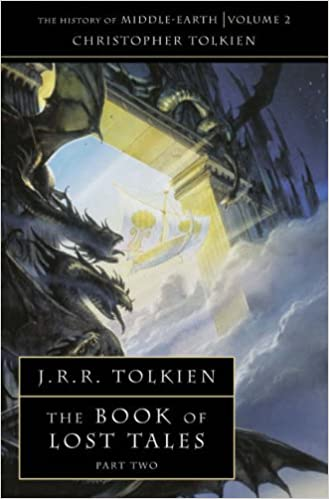 J. R. R. Tolkien - The Book of Lost Tales 2