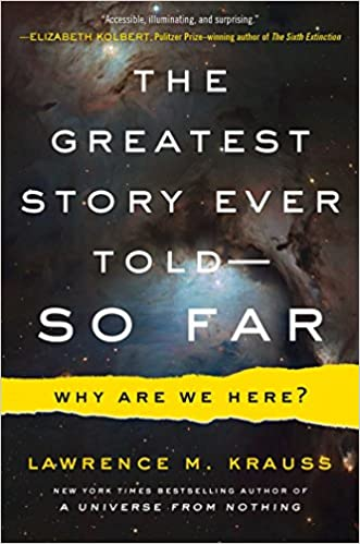 Lawrence M. Krauss - The Greatest Story Ever Told So Far Audiobook