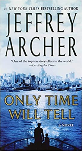 Jeffrey Archer - Only Time Will Tell Audiobook Free Online