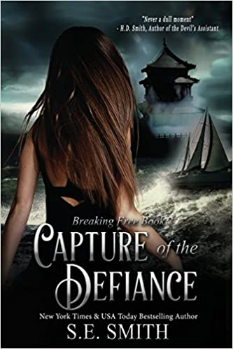 S. E. Smith - Capture of the Defiance Audiobook