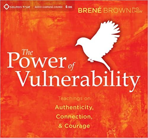The Power of Vulnerability Audiobook Free