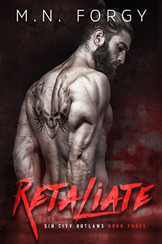 Retaliate (Sin City Outlaws Book 3) by [Forgy, M.N.]