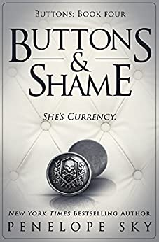 Buttons and Shame by [Sky, Penelope]