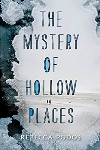 Rebecca Podos - The Mystery of Hollow Places Audiobook
