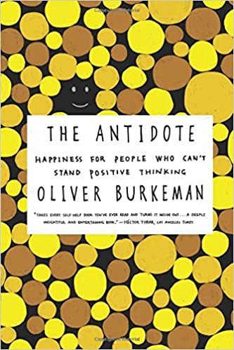 Oliver Burkeman - The Antidote Audiobook