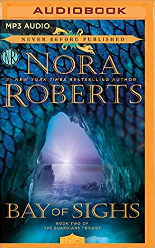 Nora Roberts - Bay of Sighs Audiobook Free Online