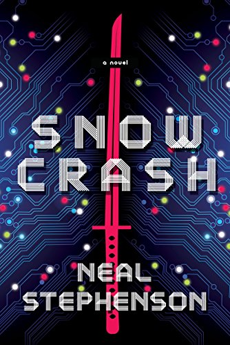 Snow Crash: A Novel by [Stephenson, Neal]