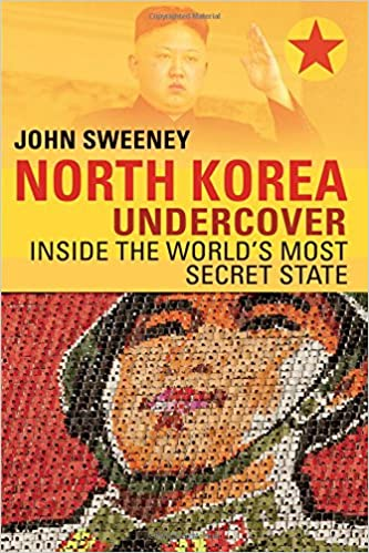 John Sweeney - North Korea Undercover Audiobook Free Online