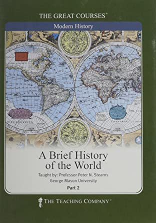 A Brief History of the World (The Great Courses, Number 8080 DVD)