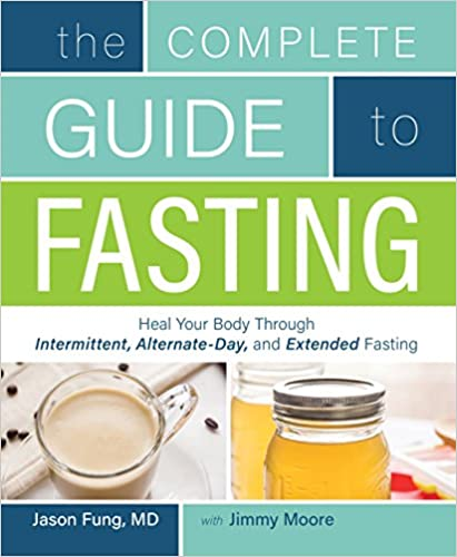 Jimmy Moore - The Complete Guide to Fasting Audiobook Free