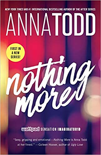 Anna Todd - Nothing More Audiobook Download