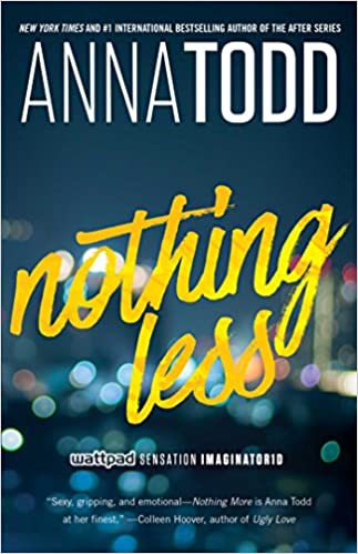 Anna Todd - Nothing Less Audiobook Free Online