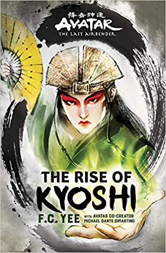 F. C. Yee - Avatar, The Last Airbender: The Rise of Kyoshi (The Kyoshi Novels) Audiobook Download