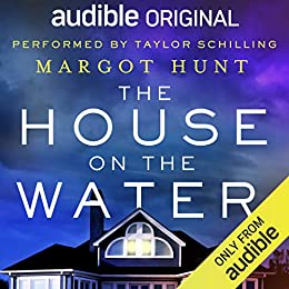 The House on the Water by [Margot Hunt] Audio Book Free