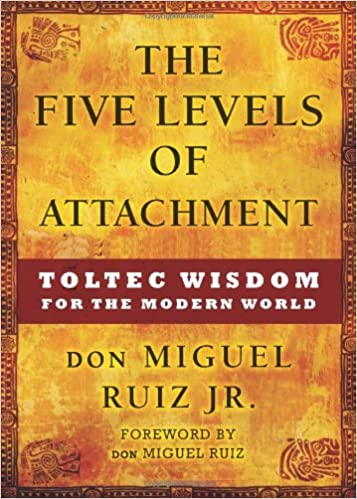 don Miguel Ruiz Jr - The Five Levels of Attachment Audiobook
