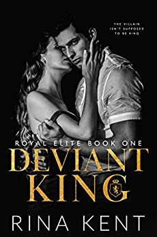 Deviant King: A Dark High School Bully Romance (Royal Elite Book 1) by [Rina Kent] Audiobook Download