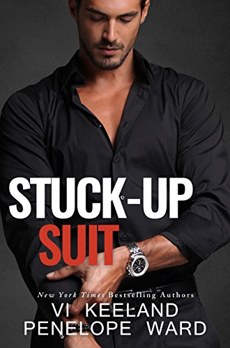 Audiobook- Stuck-Up Suit (A Series of Standalone Novels Book 2) by [Vi Keeland, Penelope Ward]