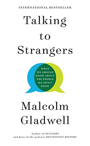 Talking to Strangers: What We Should Know about the People We Don't Know by [Malcolm Gladwell] Audiobook Streaming