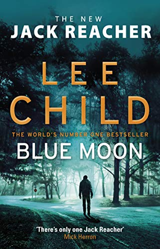 Blue Moon: (Jack Reacher 24) by Lee Child Audio Book Free