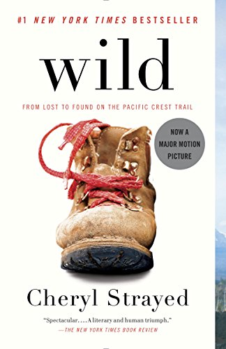 Wild: From Lost to Found on the Pacific Crest Trail (Oprah's Book Club 2.0 1) by Cheryl Strayed Audio Book Free Streaming