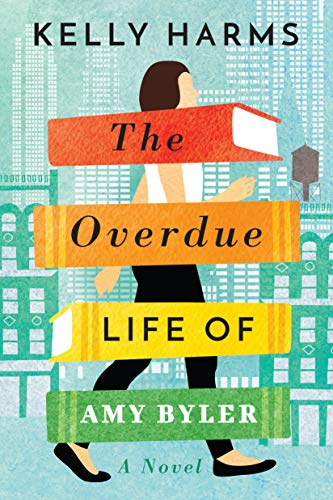 The Overdue Life of Amy Byler by Kelly Harms Audiobook Free Online