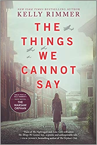 Kelly Rimmer - The Things We Cannot Say Audiobook Free
