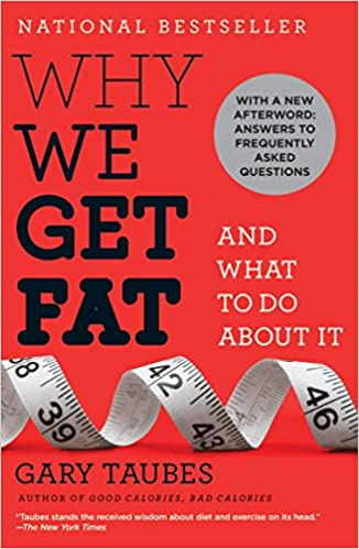 Gary Taubes - Why We Get Fat: And What to Do About It Audiobook Download Free