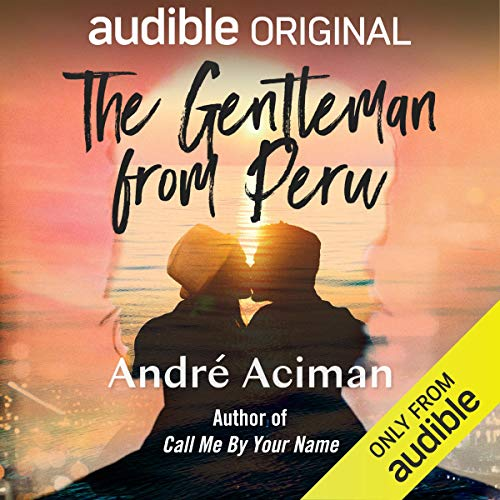 The Gentleman from Peru Audio Book Online