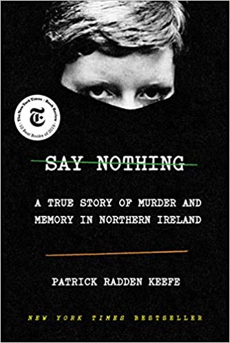 Say Nothing (A True Story of Murder and Memory in Northern Ireland) Audiobook Free