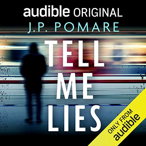J. P. Pomare - Tell Me Lies Audiobook Download
