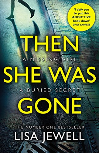 Then She Was Gone: From the number one bestselling author of The Family Upstairs by Lisa Jewell Audiobook Free