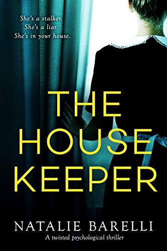 The Housekeeper: A twisted psychological thriller by Natalie Barelli Audiobook Online Streaming