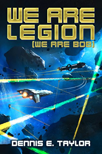 We Are Legion (We Are Bob) (Bobiverse Book 1) by Dennis Taylor Audio Book Free