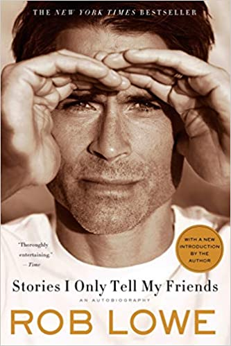 Rob Lowe - Stories I Only Tell My Friends Audiobook Stream