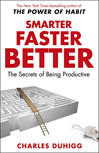 Smarter Faster Better: The Secrets of Being Productive by Charles Duhigg Audio Book Streaming