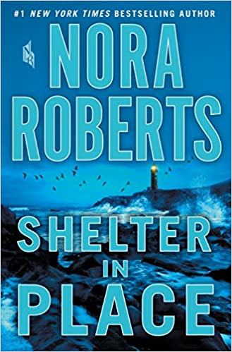 Nora Roberts - Shelter in Place Audiobook Streaming Online