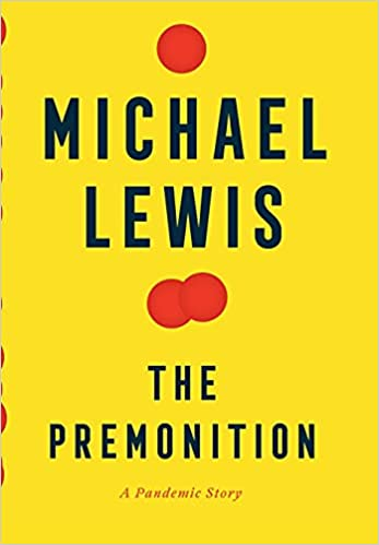Michael Lewis - The Premonition: A Pandemic Story Audiobook Free