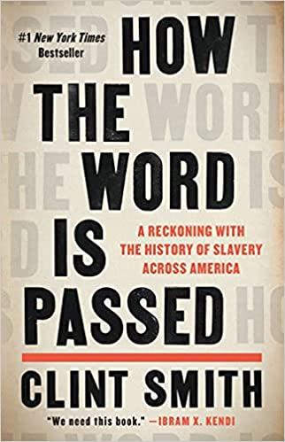 Clint Smith - How the Word Is Passed Audiobook
