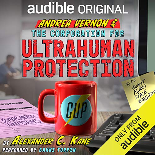 Andrea Vernon and the Corporation for UltraHuman Protection Audiobook Free