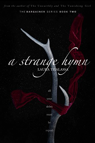 A Strange Hymn (The Bargainer Book 2) by Laura Thalassa Audio Book Online