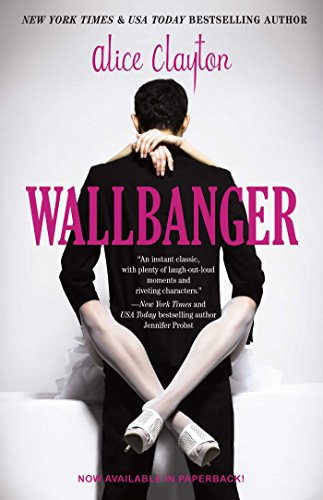 Wallbanger (The Cocktail Series Book 1) by Alice Clayton Audio Book Download